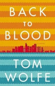 Tom Wolfe, Back to Blood
