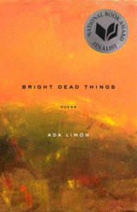 Ada Limón,Bright Dead Things