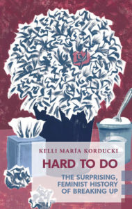 Kelli Maria Korducki Hard to Do