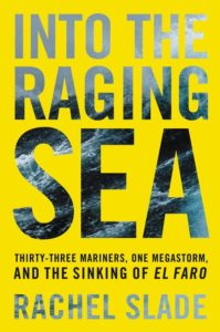 Into the Raging Sea Rachel Slade