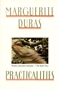 Marguerite Duras practicalities