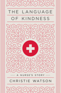 The Language of Kindness Christie Watson