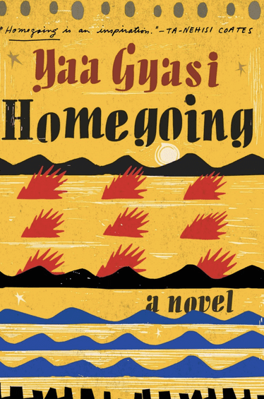 homegoing yaa gyasi