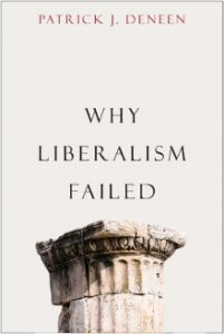 Patrick Deneen, Why Liberalism Failed