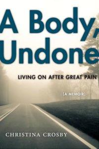 A Body Undone Christina Crosby