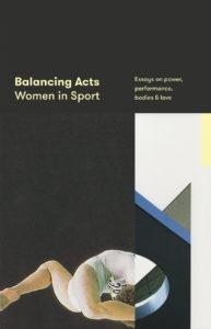 Balancing Act Women in Sport