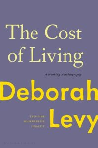 Deborah Levy, The Cost of Living