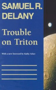 Samuel Delany Trouble on Triton