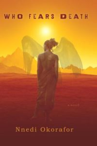 Nnedi Okorafor Who Fears Death