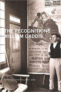 William GaddisThe Recognitions
