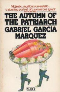 The Autumn of the Patriarch, Gabriel García Márquez