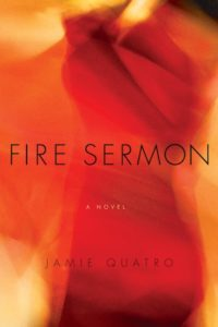 Jamie Quatro, Fire Sermon