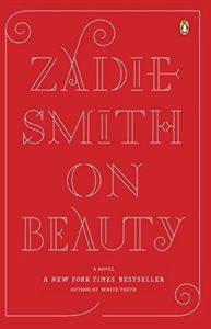 Zadie Smith, On Beauty