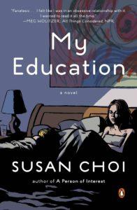 Susan Choi, My Education