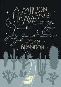 John Brandon, A Million Heavens
