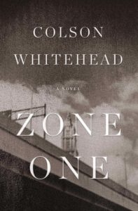 colson whitehead zone one