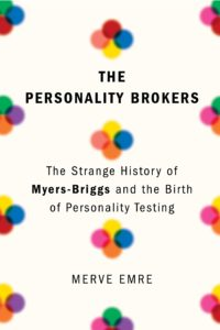 Merve Emre, The Personality Brokers