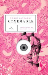 Roque Larraquy, Comemadre