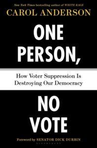 Carol Anderson, One Person, No Vote