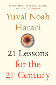 Yuval N. Harari, 21 Lessons for the 21st Century