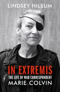 Lindsey Hilsum, In Extremis