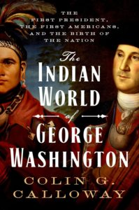 Colin G. Calloway, The Indian World of George Washington