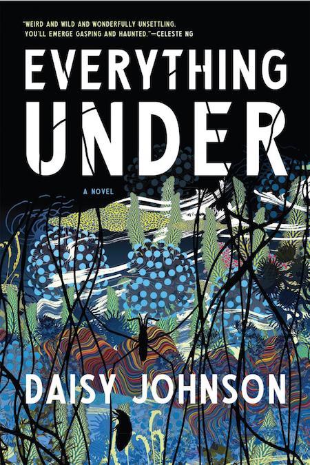 Daisy Johnson, <em>Everything Under</em>, Graywolf Press; design by Kimberly Glyder, illustration by Kustaa Saksi (October 23, 2018)