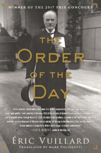 Eric Vuillard, The Order of the Day, translated by Mark Polizzotti