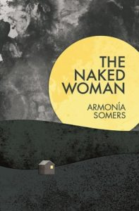 The Naked Woman - Armonia Somers