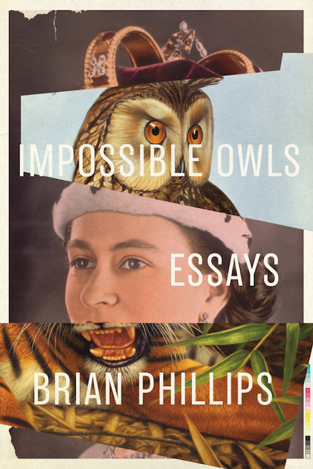Brian Phillips, <em>Impossible Owls</em>, design by Jamie Keenan