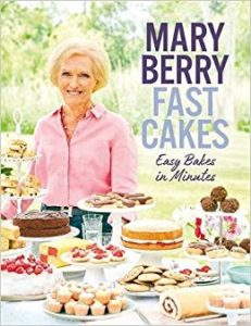Mary Berry, Fast Cakes: Easy Bakes in Minutes