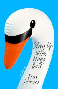 Erin Somers, Stay Up With Hugo Best