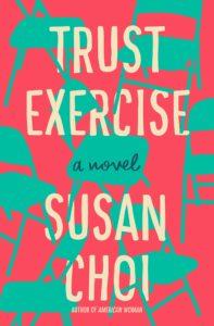 Susan Choi, Trust Exercise