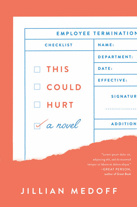 Jillian Medoff, <em>This Could Hurt</em>, design by Joanne O'Neill (HarperCollins)