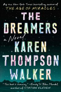 Karen Thompson Walker, The Dreamers