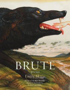 Emily Skaja, Brute: Poems