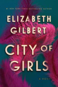 Elizabeth Gilbert, City of Girls