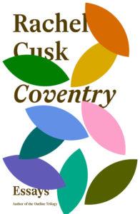 Rachel Cusk, Coventry