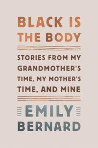 Emily Bernard,Black is the Body