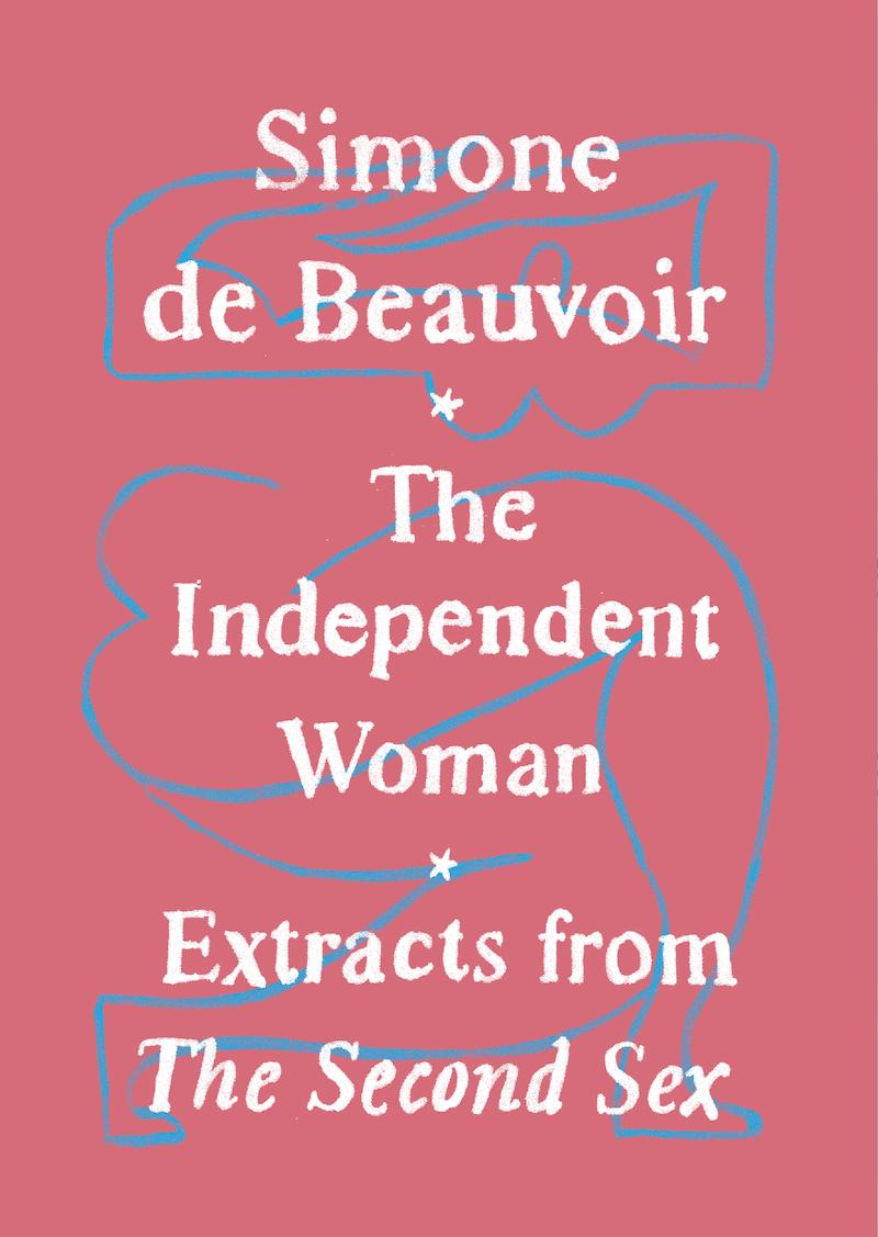 Simone de Beauvoir, <em>The Independent Woman</em>, designed by Adalis Martinez (Vintage)