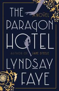 Lyndsay Faye, The Paragon Hotel