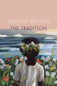 Jericho Brown, The Tradition