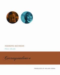 Ingeborg Bachmann, Paul Celan, tr. Wieland Hoban, Correspondence