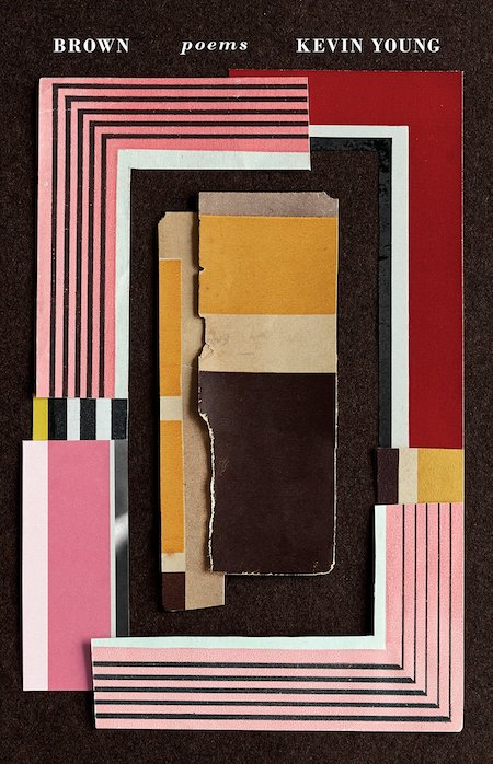 Kevin Young, <em>Brown</em>, design by Kelly Blair, collage by Jason Kernevich (Knopf)