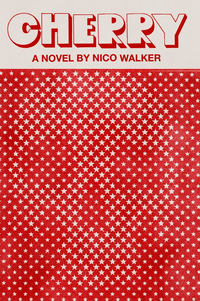 Nico Walker, <em>Cherry</em>, designed by Janet Hansen (Knopf)