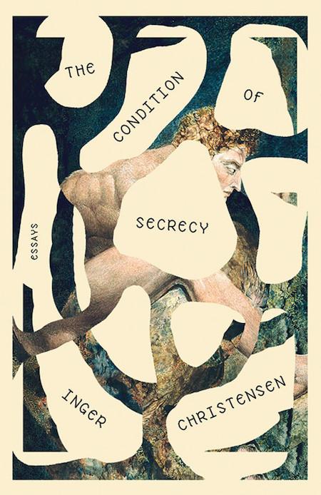 Inger Christensen, <em>The Condition of Secrecy</em>, design by Joan Wong