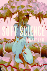 Franny Choi, Soft Science