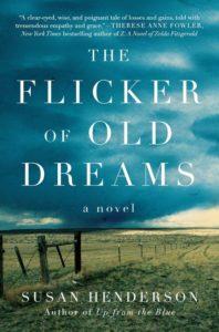 The flicker of old dreams by susan henderson
