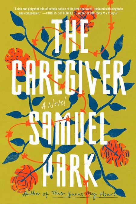 Samuel Park, <em>The Caregiver</em>, design by Lauren Peters-Collaer