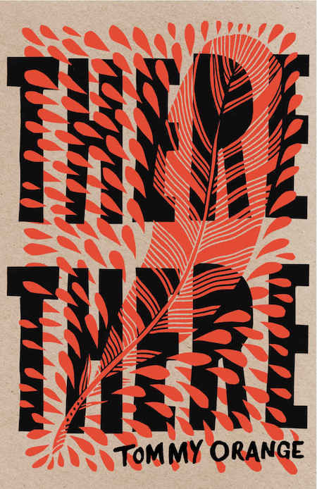 Tommy Orange, <em>There There</em> (UK edition), design by Suzanne Dean, art by Bryn Perrott
